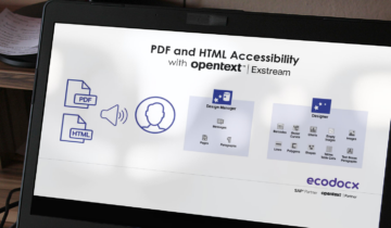 pdf and html accessability with opentext exstream in designer and design manager